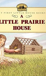 A Little Prairie House 2