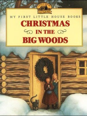 Christmas in the Big Woods 2