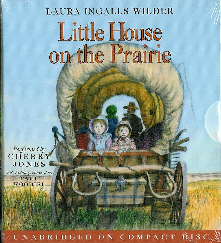 Little House On The Prairie: Unabridged On Compact Disc
