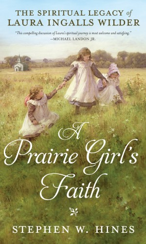 Prairie Girl's Faith