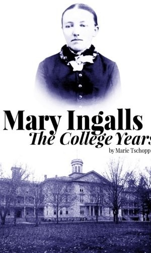 Mary Ingalls The College Years